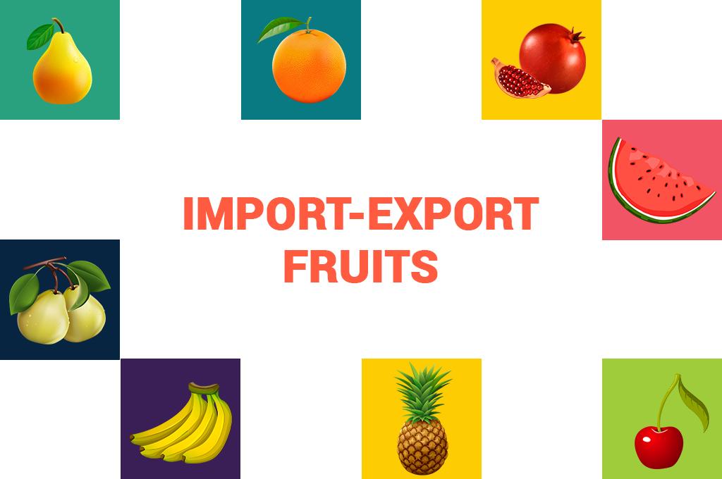 Import Export Fruit